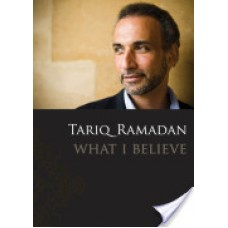Tariq  Ramdan  What I believe